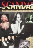 Scandal, Inside Stories of Power, Intrigue and Corruption, 1991 anglicky