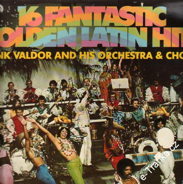 LP 16 Fantastic Golden Latin Hits, Frank Valdor and his orchestra a chorus, 1978