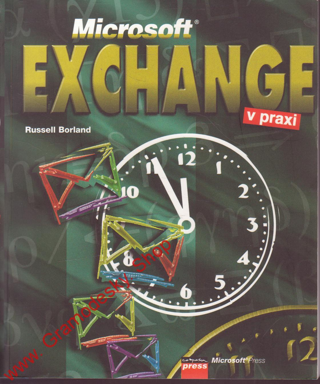 Microsoft Exchange v praxi / Russell Borland, 1997