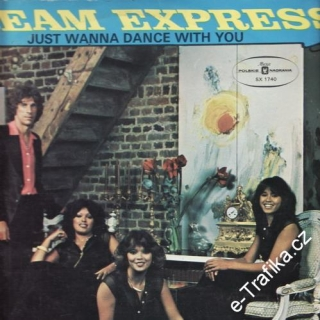 LP Dream Express, Just Wanna dance with you, 1978