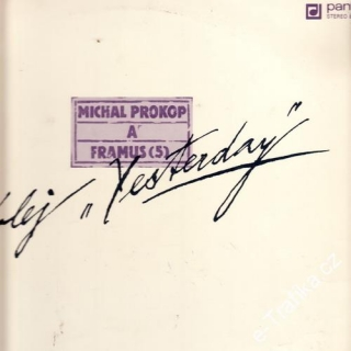 LP Michal Prokop, Framus, Kolej Yesterday, 1984