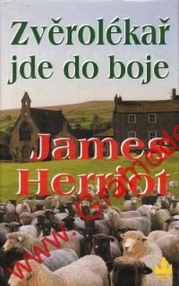 Zvěrolékař jde do boje / James Herriot, 2008