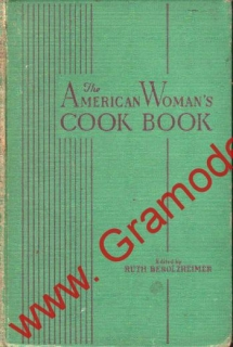 The American Woman's Cook Book, 1942, Chicago, Anglicky