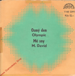 SP Olympic, Osmý den, Michal David, Mé sny, 1980