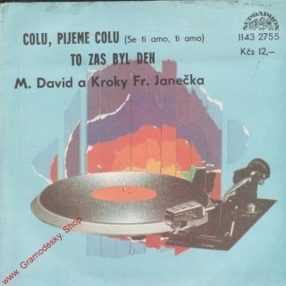 SP Michal David, Colu, pijeme colu, To zas byl den, 1983