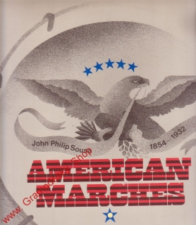 LP American Marches, John Philip Sousa 1854 - 1932