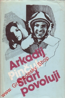 Start povoluji / Arkadij Pinčuk, 1987