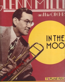 LP Glenn Miller and his Orcherta, In The Mood, TopLine Records