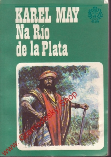 Na Río de la Plata / Karel May, 1973