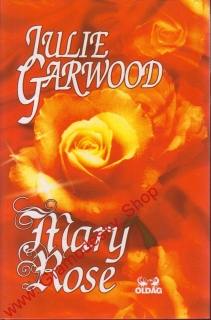 Mary Rose / Julie Garwood, 1999