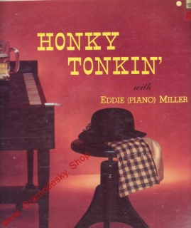 LP Honky Tonkin´with Eddie Miller piano, Masterseal, USA