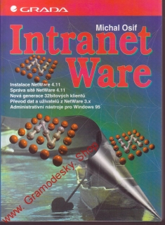 Intranet Ware/ Michal Osif, 1996 Grada