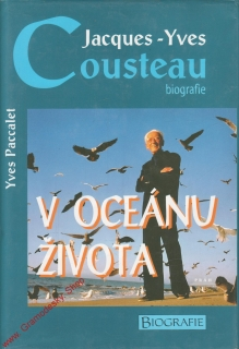 Jacques Yves Cousteau, biografie / Yves Paccalet, 1988