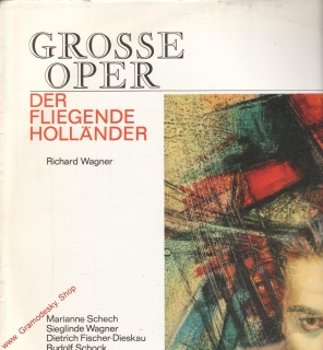 LP Grosse Oper, Richard Wagner, Der Fliegende Hollander, Eterna 8 25 207