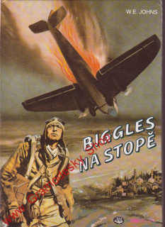 Biggles na stopě / W. E. Johns, 1993