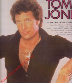 LP Tom Jones, Somathin´ ´Bout You Baby I Lake, 1983, SHM 3128