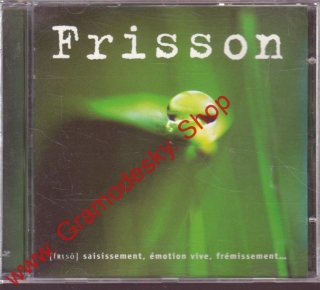 CD Frisson, ...les musigues de l´émotion, 1997, France