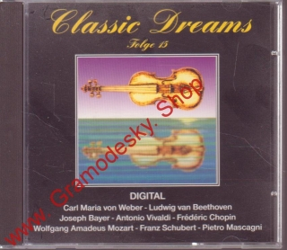 CD Classic Dreams Folge 15, Weber, Beethoven, Bayer, Vivaldi, Chopin, Mozart