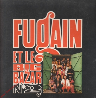 LP Michel Fugain Et Le Big Bazar No2, 1973 CBS