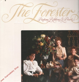 LP The Forester Sisters, Perfume Ribbons a Pearls, 1985