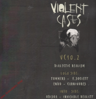 "12"" Violent Cases 010.2, Dialectic Realism, 4 Tracks, 33 rpm, 2018"