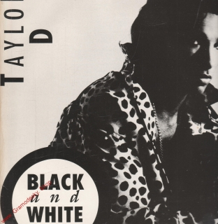 LP Taylor D, Black and White, 1990, HOT