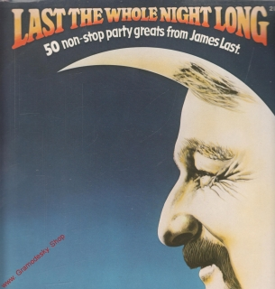 LP 2album James Last, Last The Whole Night Long, 1979 Polydor