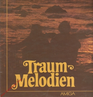 LP Traum Melodien, 1982 stereo Amiga 8 55 932
