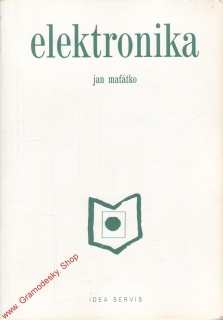 Elektronika / Jan Maťátko, 2005