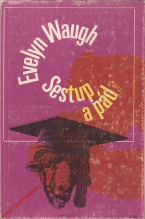 Sestup a pád / Evelyn Waugh, 1971
