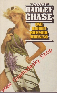 One Bright Summer Morning / James Hadley Chase, 1987 anglicky