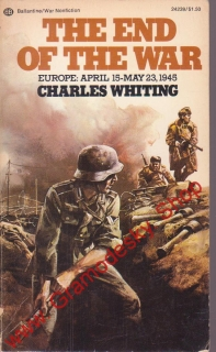 The End of the War / Charles Whiting, 1973
