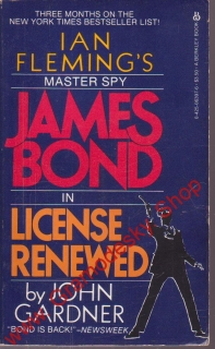James Bond in licence renewed by John Gardner / Ian Fleming´s, 1983