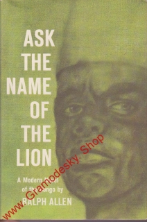 Ask the Name Of the Lion / Ralph Allen, 1962 anglicky