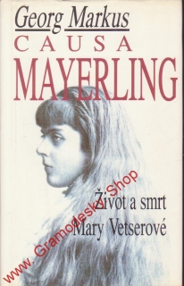Causa Mayerling / Georg Markus, 1994